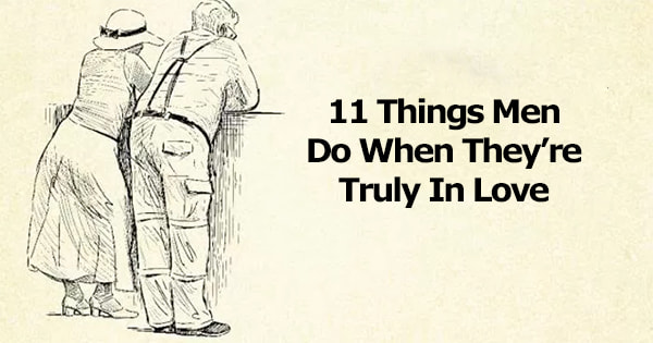 These Are The Things Men Do When They Are Truly In Love - He Loves You... He Loves You Not... He Loves You?