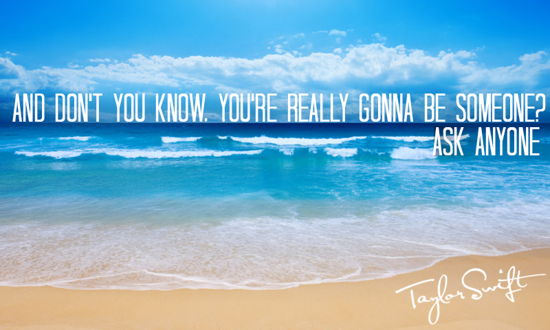 If Taylor Swift Lyrics Were Inspirational Posters - Count to