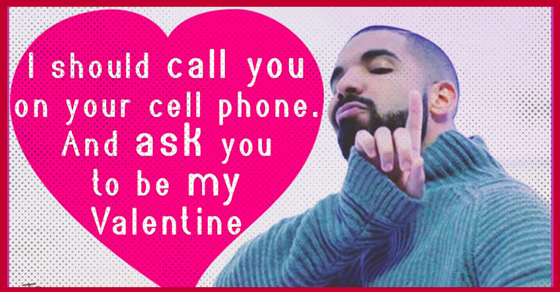 Drake Valentines To Make Your Hotline Bling   Such A Dreamboat! | Guff