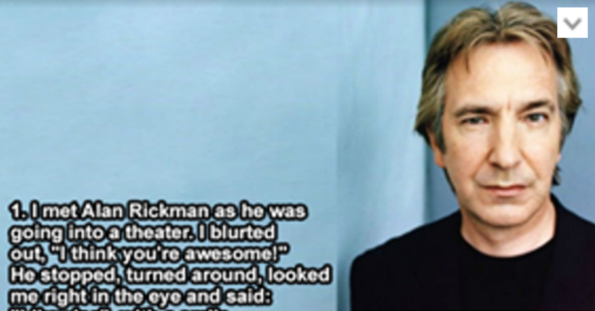 These People Opened Up About Their Most Bizarre Celebrity Encounters - The Best Meeting With Alan Rickman Ever