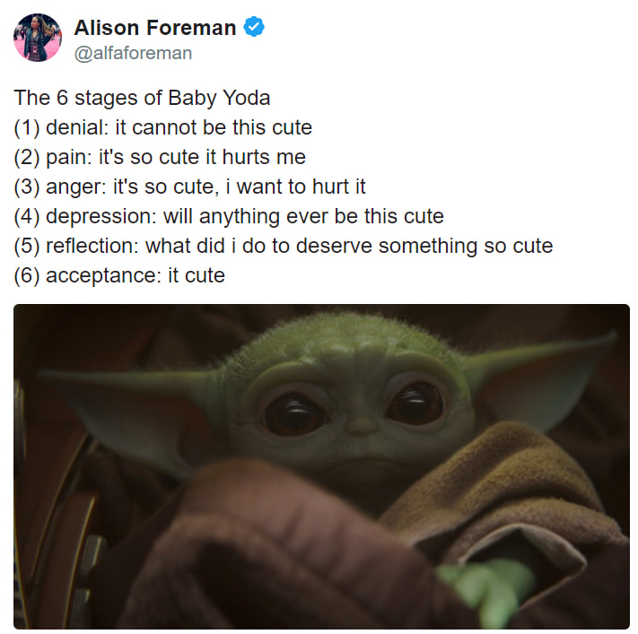 Baby Yoda Has Arrived And So Have The Memes - Six Stages ...