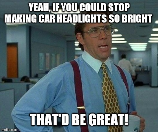 Driving Memes That Will Fill You With Secondhand Road Rage Driving Memes